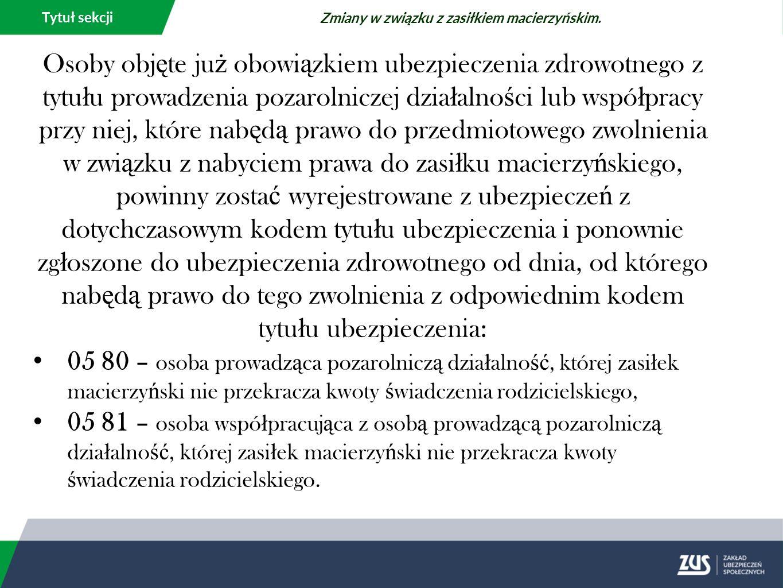 Tytuł sekcji Zmiany w związku z zasiłkiem macierzyńskim.