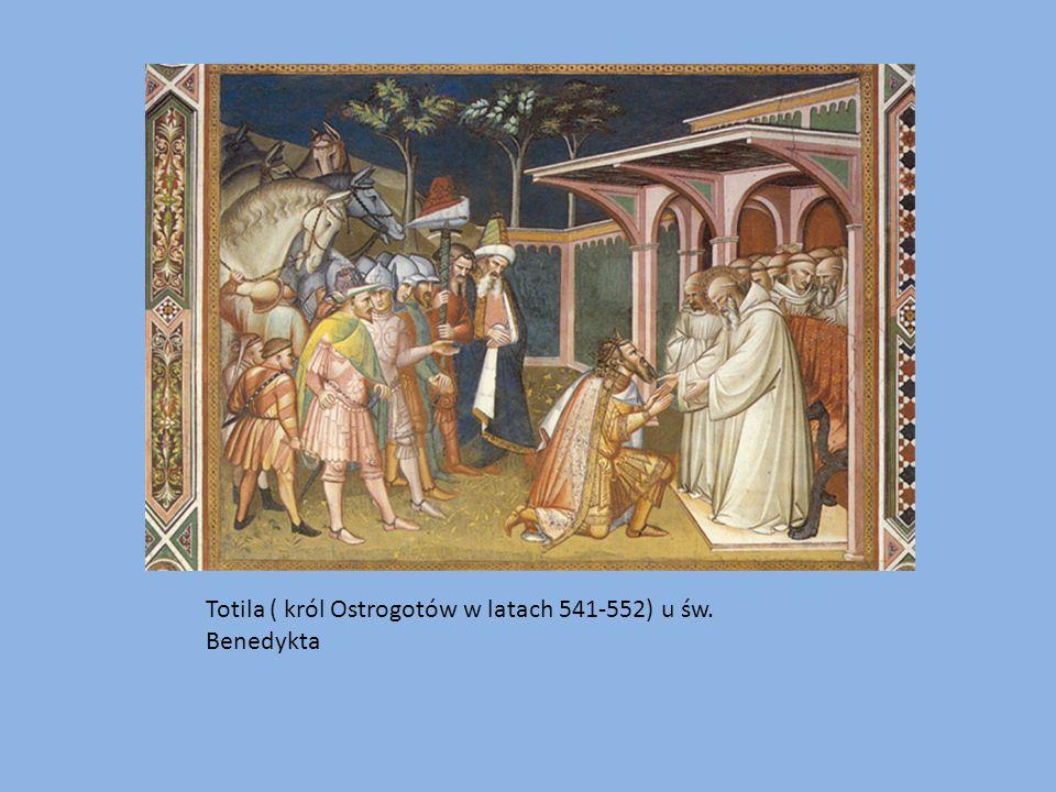Totila ( król Ostrogotów w latach 541-552) u św. Benedykta