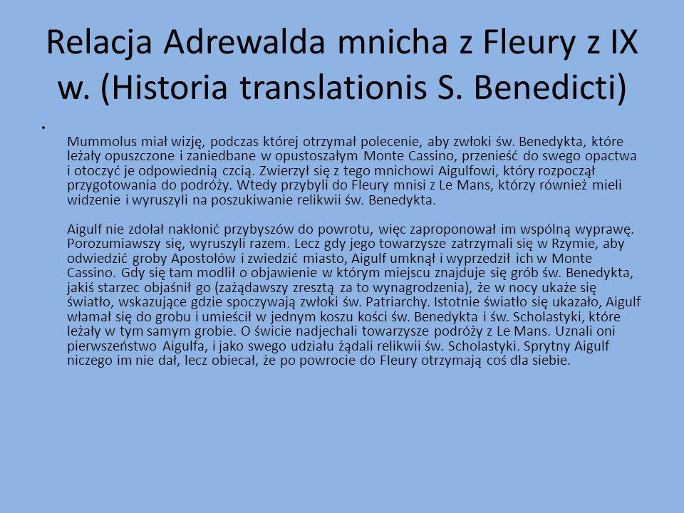 Relacja Adrewalda mnicha z Fleury z IX w. (Historia translationis S.