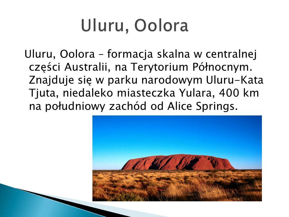 Uluru, Oolora – formacja skalna w centralnej części Australii, na Terytorium Północnym. Znajduje się w parku narodowym Uluru-Kata Tjuta, niedaleko mia
