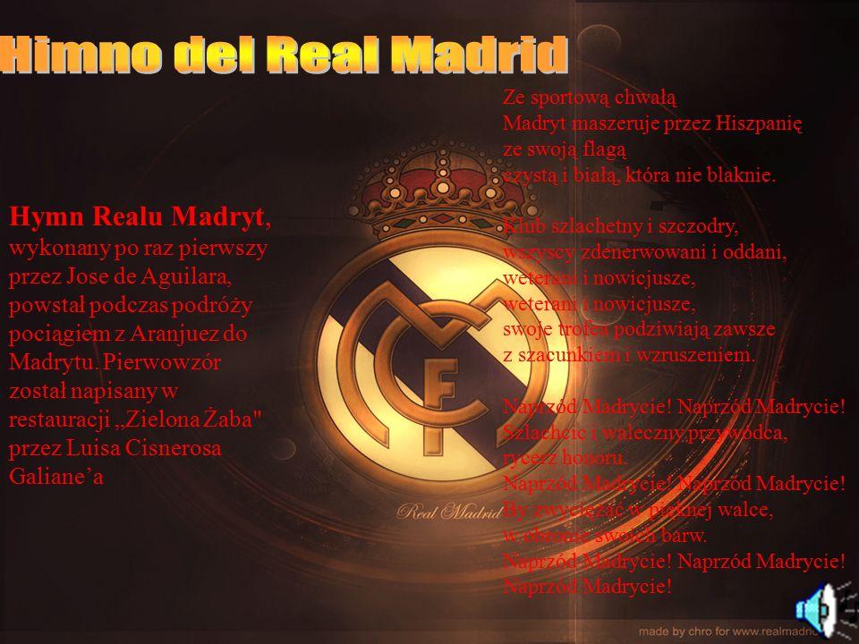 Hymn Realu Madryt, wykonany po raz pierwszy przez Jose de Aguilara, powstał podczas podróży pociągiem z Aranjuez do Madrytu. Pierwowzór został napisan