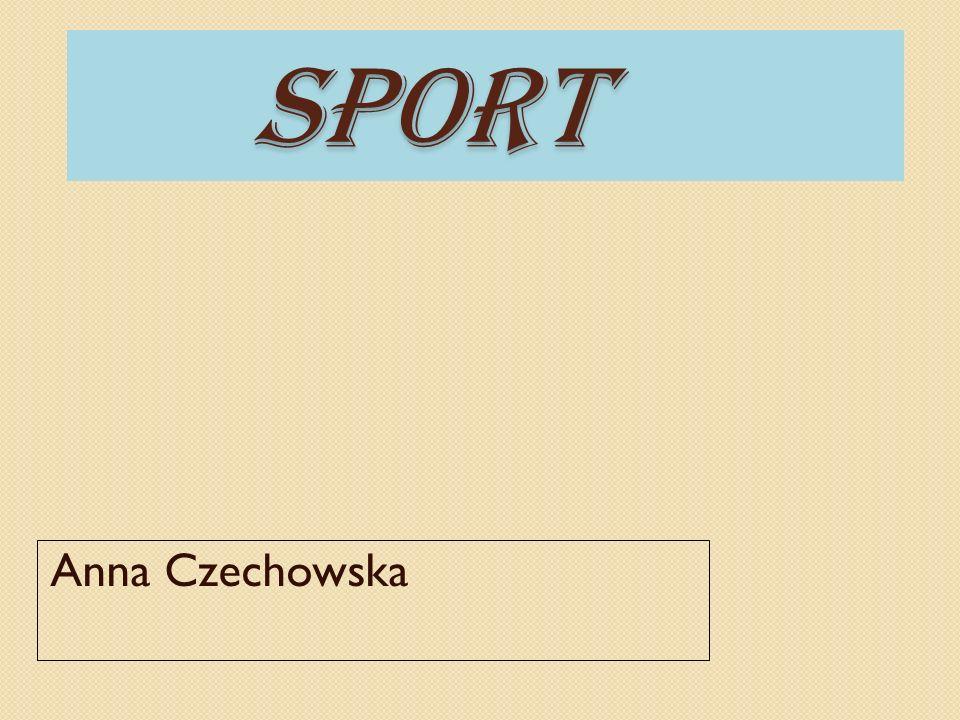 SPORT SPORT Anna Czechowska