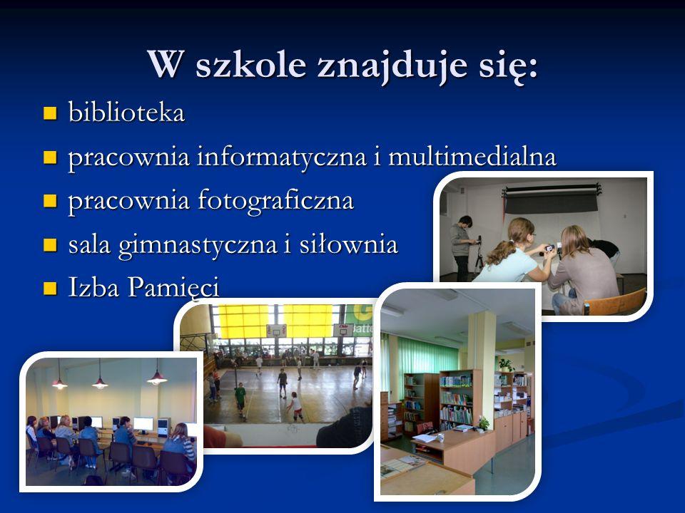W szkole znajduje się: biblioteka biblioteka pracownia informatyczna i multimedialna pracownia informatyczna i multimedialna pracownia fotograficzna pracownia fotograficzna sala gimnastyczna i siłownia sala gimnastyczna i siłownia Izba Pamięci Izba Pamięci