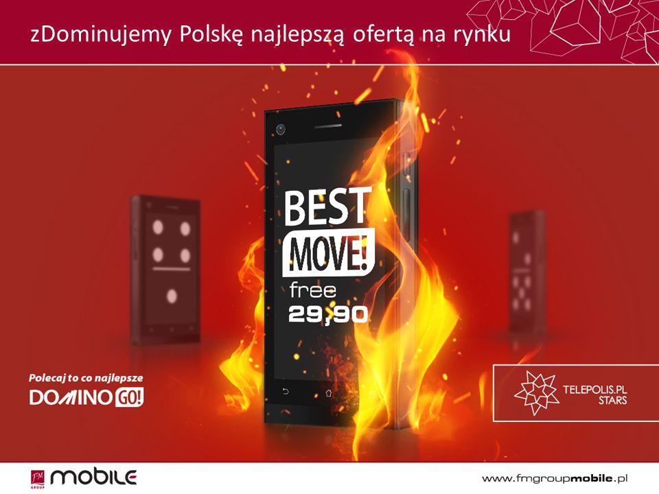 zDominujemy Polskę najlepszą ofertą na rynku