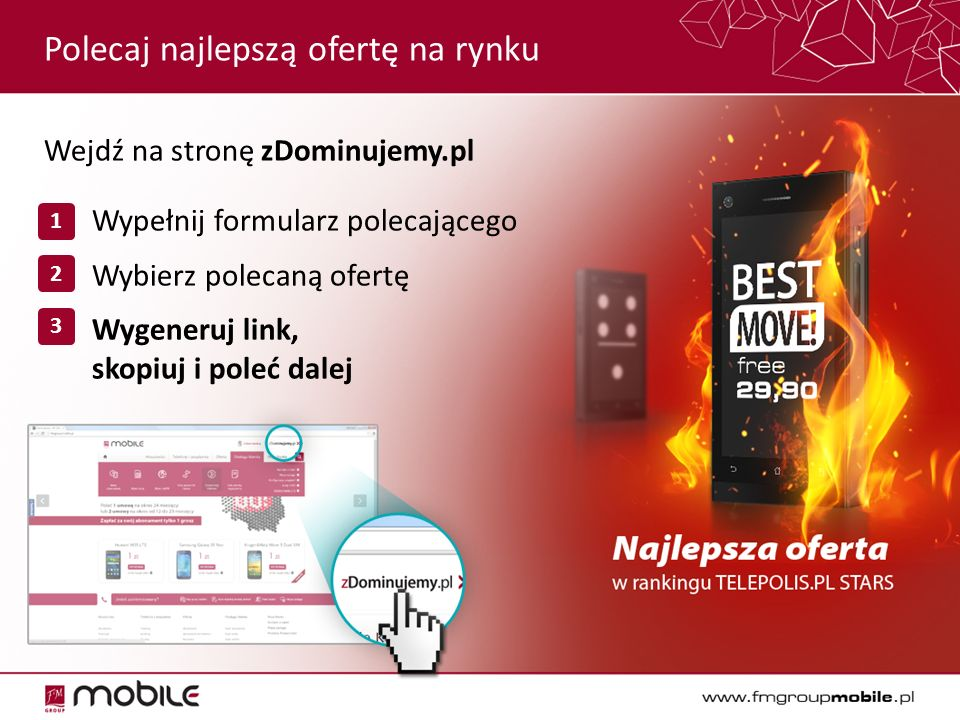 Polecaj najlepszą ofertę na rynku Wejdź na stronę zDominujemy.pl  Wypełnij formularz polecającego  Wybierz polecaną ofertę  Wygeneruj link, skopiuj i poleć dalej 1 2 3