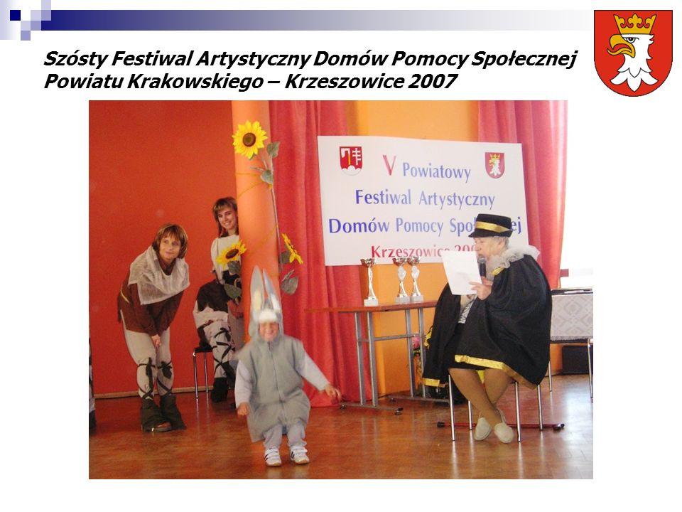 Szósty Festiwal Artystyczny Domów Pomocy Społecznej Powiatu Krakowskiego – Krzeszowice 2007