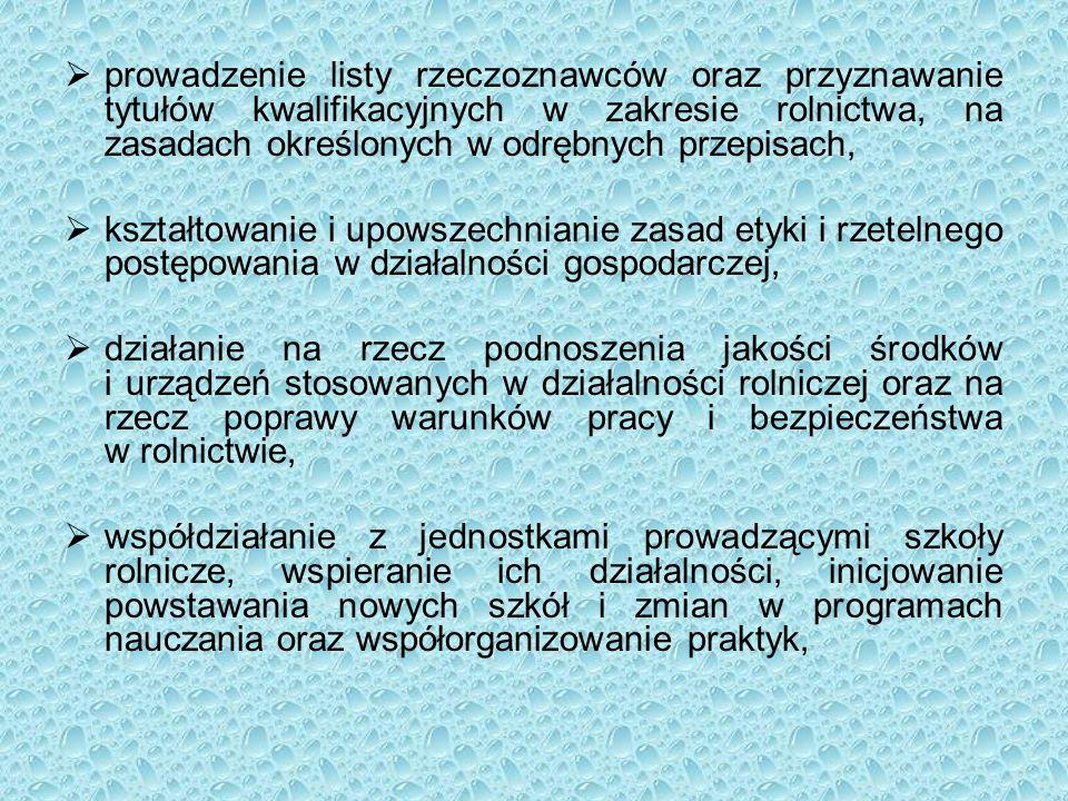  prowadzenie listy rzeczoznawców oraz przyznawanie tytułów kwalifikacyjnych w zakresie rolnictwa, na zasadach określonych w odrębnych przepisach,  k