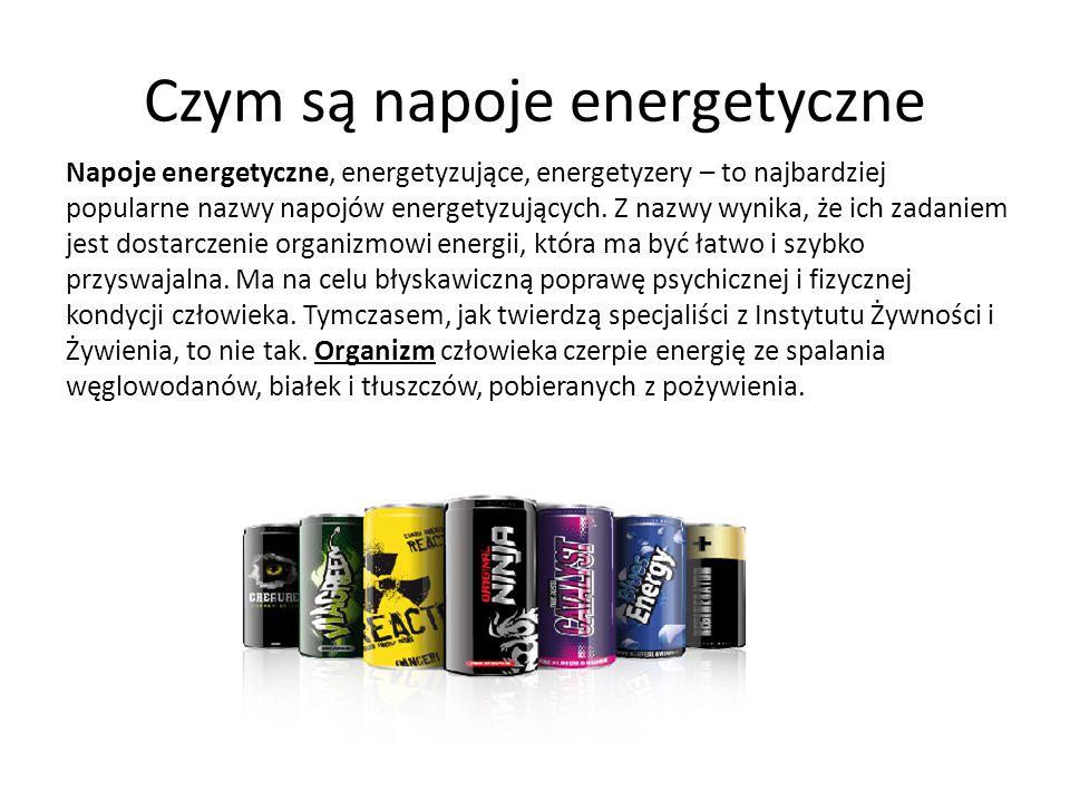 Czym są napoje energetyczne Napoje energetyczne, energetyzujące, energetyzery – to najbardziej popularne nazwy napojów energetyzujących.