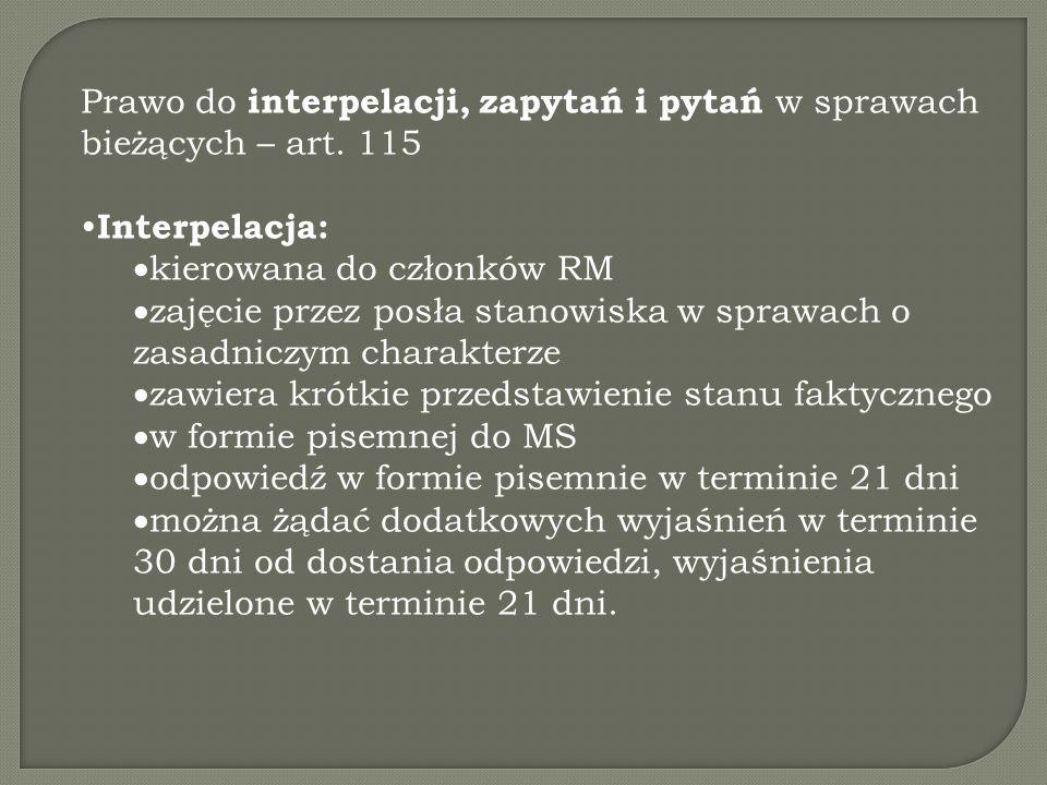 Prawo do interpelacji, zapytań i pytań w sprawach bieżących – art.