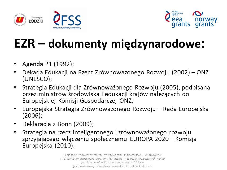 EZR – dokumenty międzynarodowe : Projekt Zrównoważony rozwój, zrównoważone społeczeństwo – opracowanie i wdrożenie innowacyjnego programu kształcenia