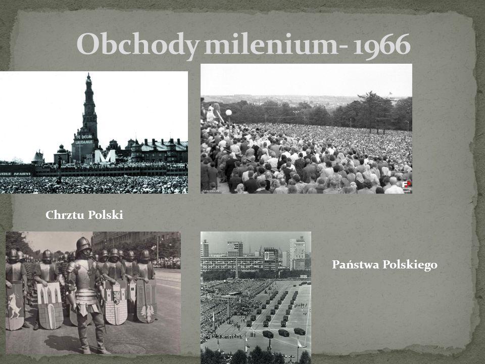 Obchody milenium- 1966 Chrztu Polski Państwa Polskiego