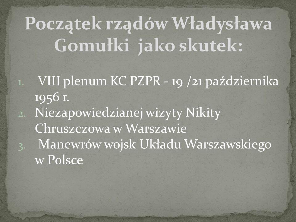 1.Uwolnienie z więzienia Stefana Wyszyńskiego 2.