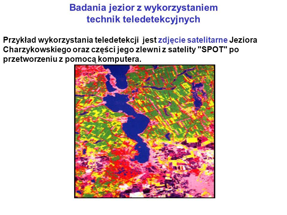 Przykład wykorzystania teledetekcji jest zdjęcie satelitarne Jeziora Charzykowskiego oraz części jego zlewni z satelity SPOT po przetworzeniu z pomocą komputera.