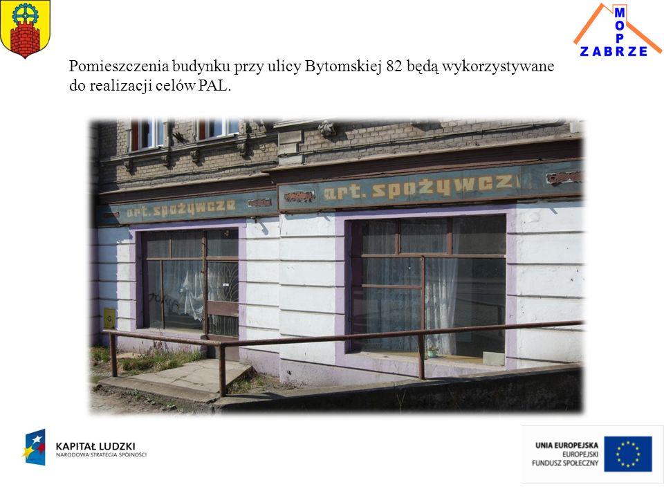 Pomieszczenia budynku przy ulicy Bytomskiej 82 będą wykorzystywane do realizacji celów PAL.