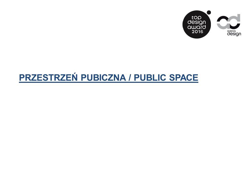 PRZESTRZEŃ PUBICZNA / PUBLIC SPACE