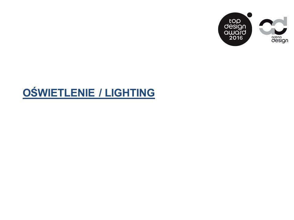 OŚWIETLENIE / LIGHTING