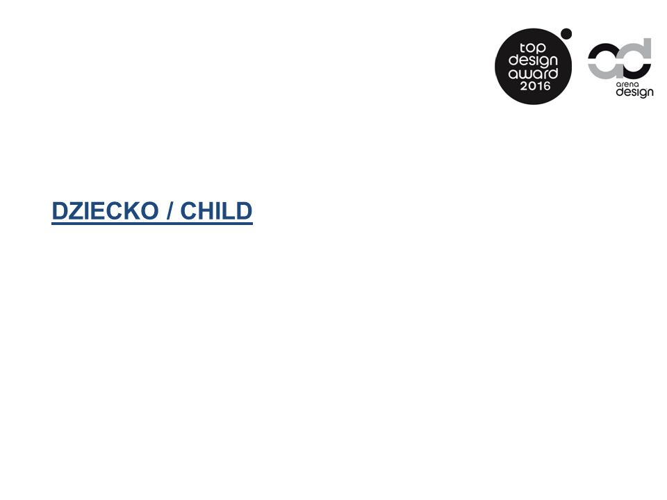 DZIECKO / CHILD
