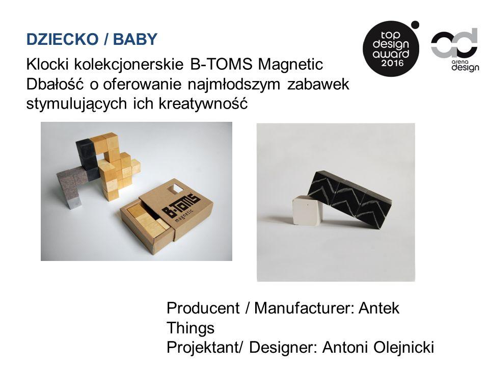 DZIECKO / BABY Klocki kolekcjonerskie B-TOMS Magnetic Dbałość o oferowanie najmłodszym zabawek stymulujących ich kreatywność Producent / Manufacturer: Antek Things Projektant/ Designer: Antoni Olejnicki