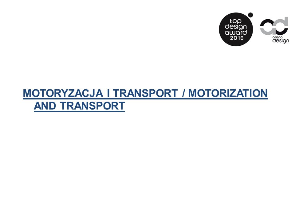 MOTORYZACJA I TRANSPORT / MOTORIZATION AND TRANSPORT