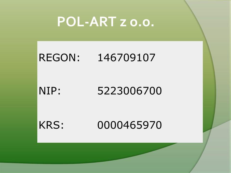 POL-ART z o.o. REGON:146709107 NIP:5223006700 KRS:0000465970