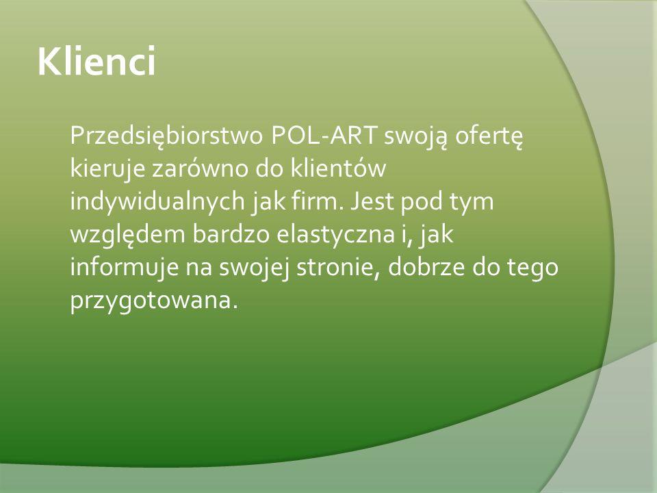 Klienci Przedsiębiorstwo POL-ART swoją ofertę kieruje zarówno do klientów indywidualnych jak firm. Jest pod tym względem bardzo elastyczna i, jak info