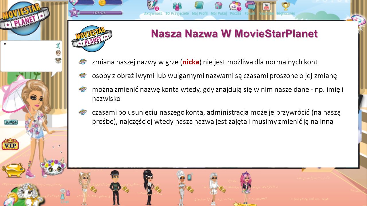 Gra W MovieStarPlanet aby rozpocząć grę należy się zarejestrować swoje konto na stronie http://www.moviestarplanet.pl, a następnie stworzyć swoją wirtualną postać w grze http://www.moviestarplanet.pl