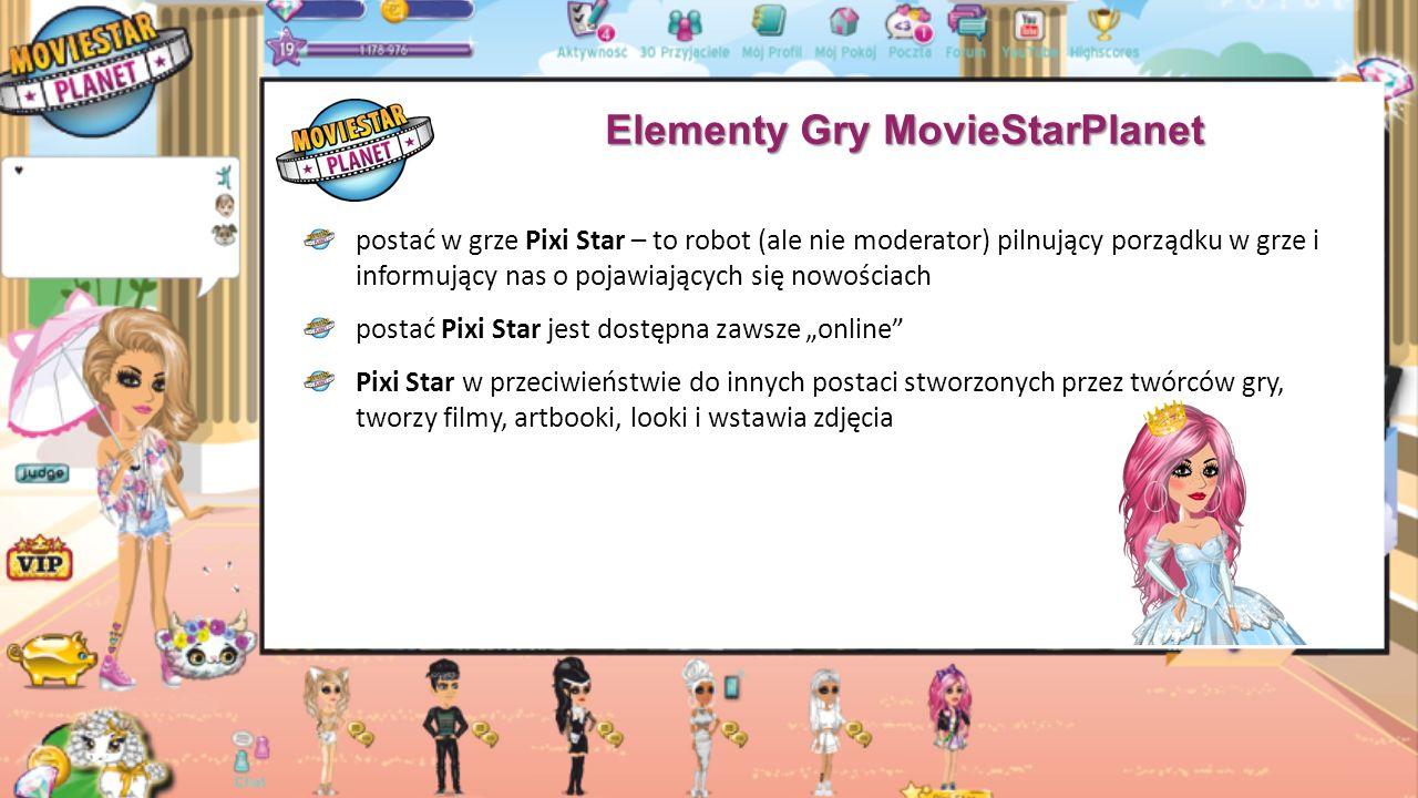 """Elementy Gry MovieStarPlanet postać w grze Pixi Star – to robot (ale nie moderator) pilnujący porządku w grze i informujący nas o pojawiających się nowościach postać Pixi Star jest dostępna zawsze """"online Pixi Star w przeciwieństwie do innych postaci stworzonych przez twórców gry, tworzy filmy, artbooki, looki i wstawia zdjęcia"""