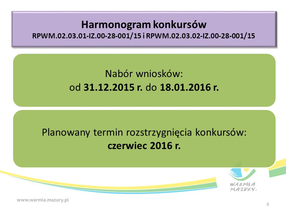 Nabór wniosków: od 31.12.2015 r. do 18.01.2016 r.