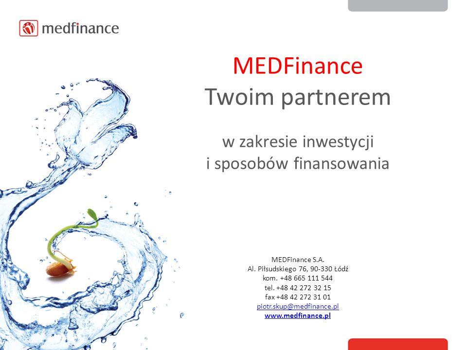 MEDFinance Twoim partnerem w zakresie inwestycji i sposobów finansowania MEDFinance S.A.