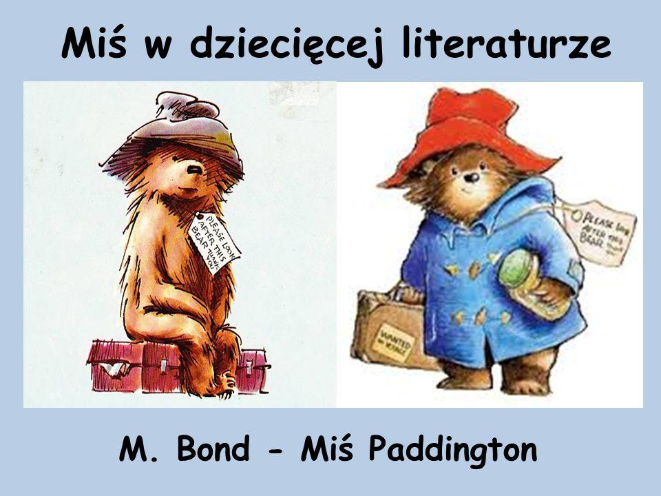 Miś w dziecięcej literaturze M. Bond - Miś Paddington