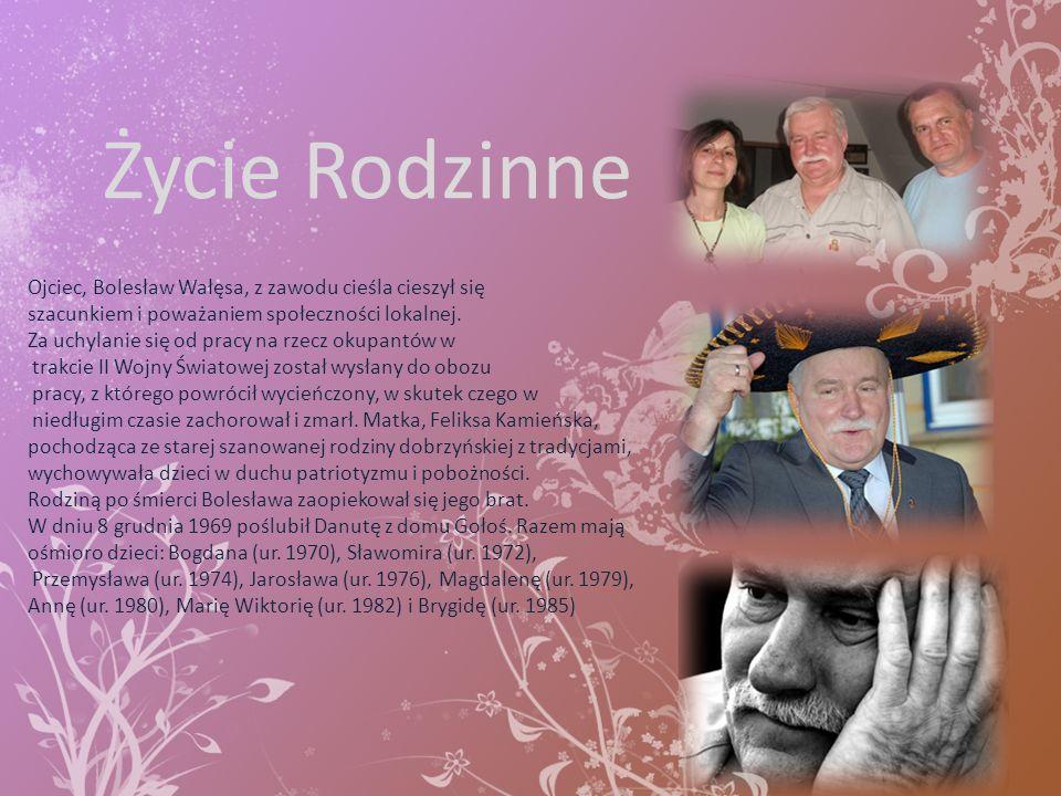 Życie Rodzinne Ojciec, Bolesław Wałęsa, z zawodu cieśla cieszył się szacunkiem i poważaniem społeczności lokalnej. Za uchylanie się od pracy na rzecz