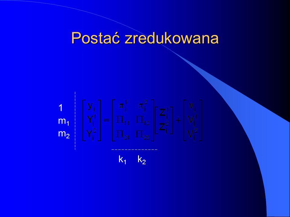 Postać zredukowana k 1 k 2 1m1m21m1m2
