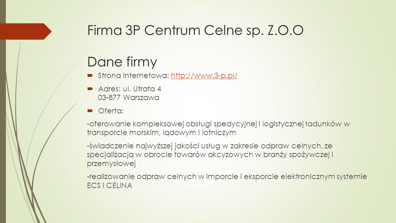 Firma 3P Centrum Celne sp.