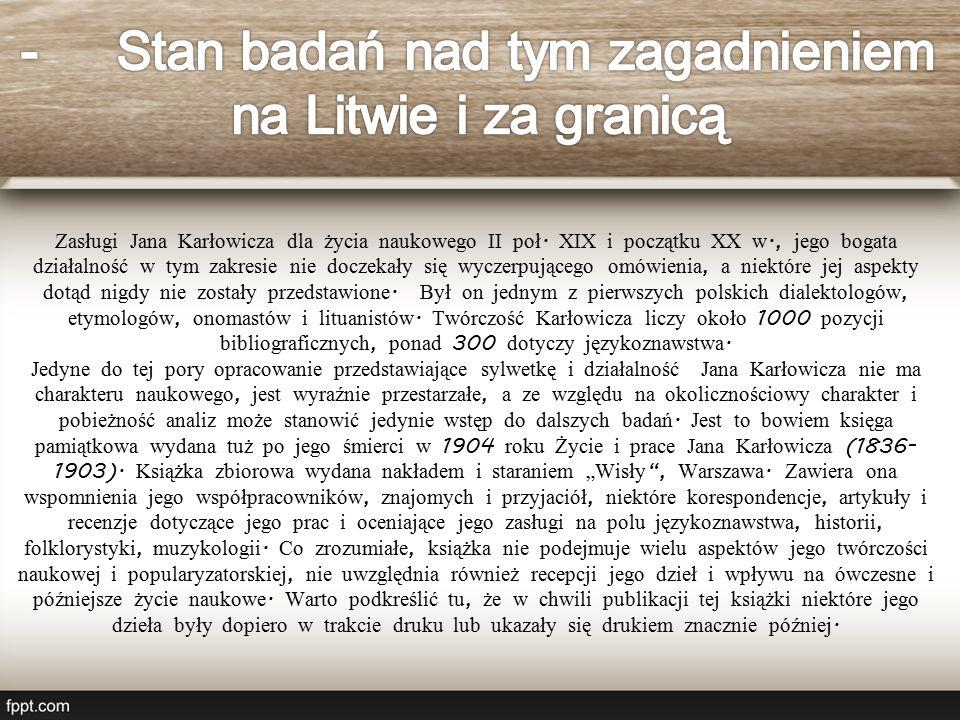 Zasługi Jana Karłowicza dla życia naukowego II poł.