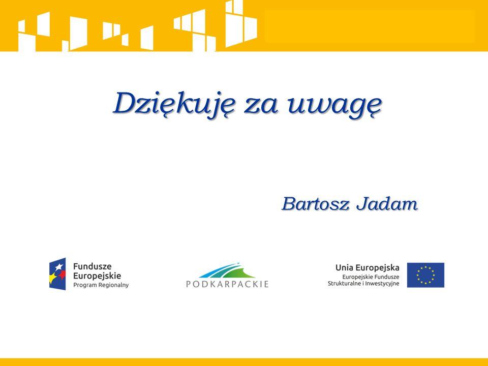 Dziękuję za uwagę Bartosz Jadam