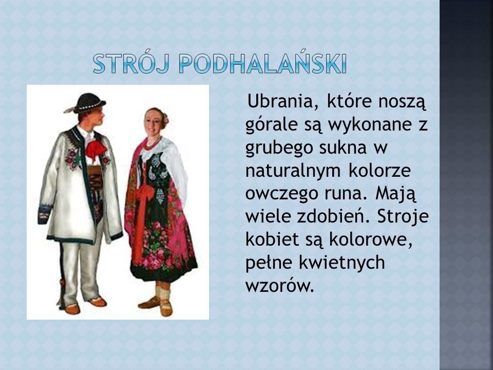 Ubrania, które noszą górale są wykonane z grubego sukna w naturalnym kolorze owczego runa.