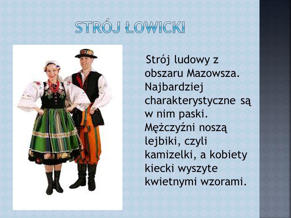 Strój ludowy z obszaru Mazowsza. Najbardziej charakterystyczne są w nim paski.