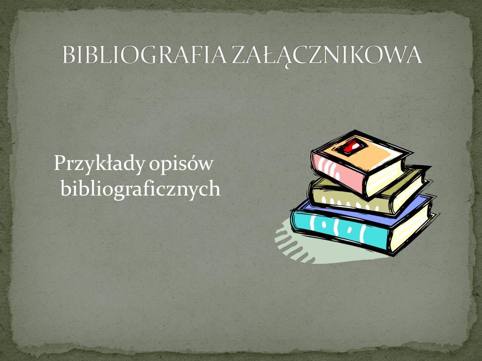 Przykłady opisów bibliograficznych