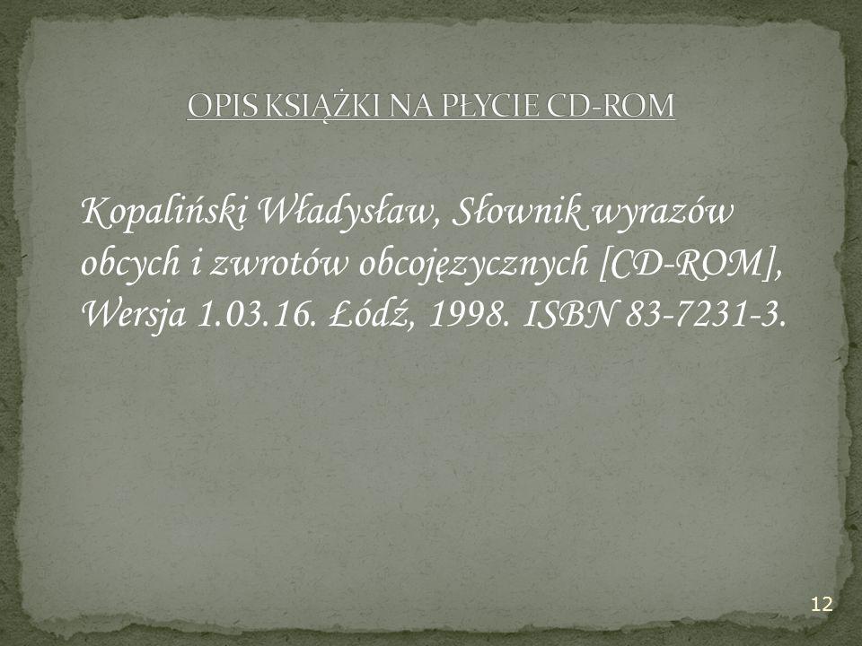 Kopaliński Władysław, Słownik wyrazów obcych i zwrotów obcojęzycznych [CD-ROM], Wersja 1.03.16.