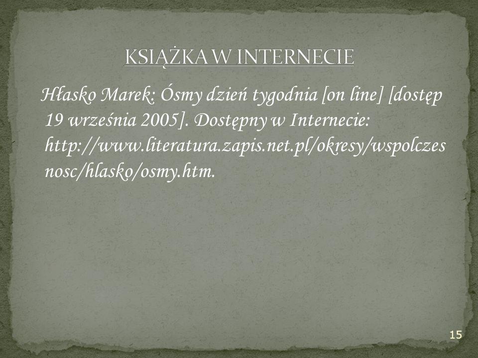 Hłasko Marek: Ósmy dzień tygodnia [on line] [dostęp 19 września 2005].