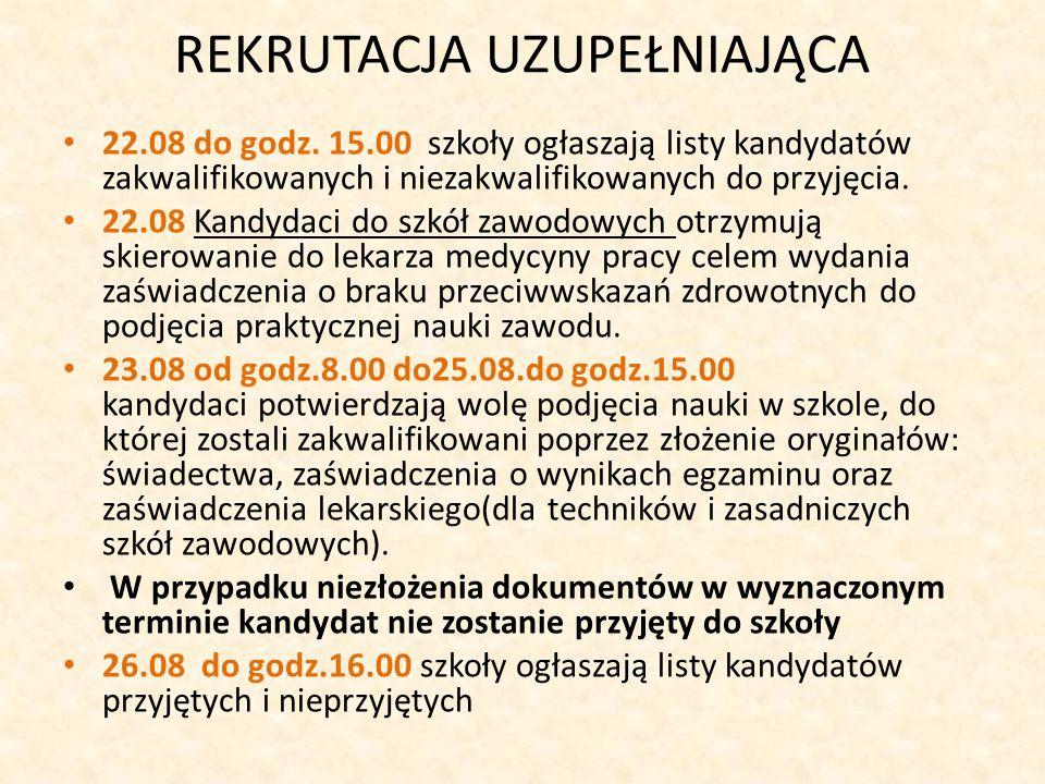 REKRUTACJA UZUPEŁNIAJĄCA 22.08 do godz.