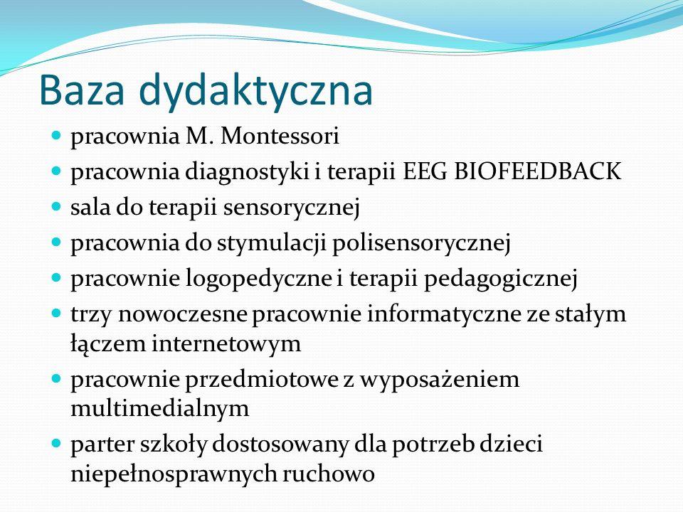 Baza dydaktyczna pracownia M. Montessori pracownia diagnostyki i terapii EEG BIOFEEDBACK sala do terapii sensorycznej pracownia do stymulacji polisens