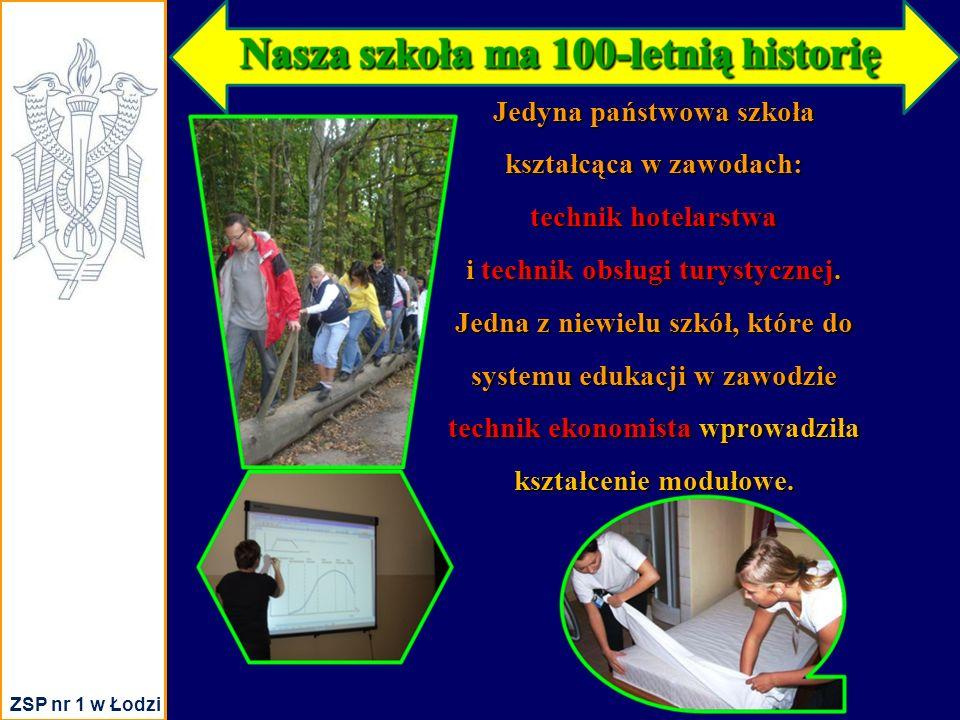 Jedyna państwowa szkoła kształcąca w zawodach: technik hotelarstwa i technik obsługi turystycznej.