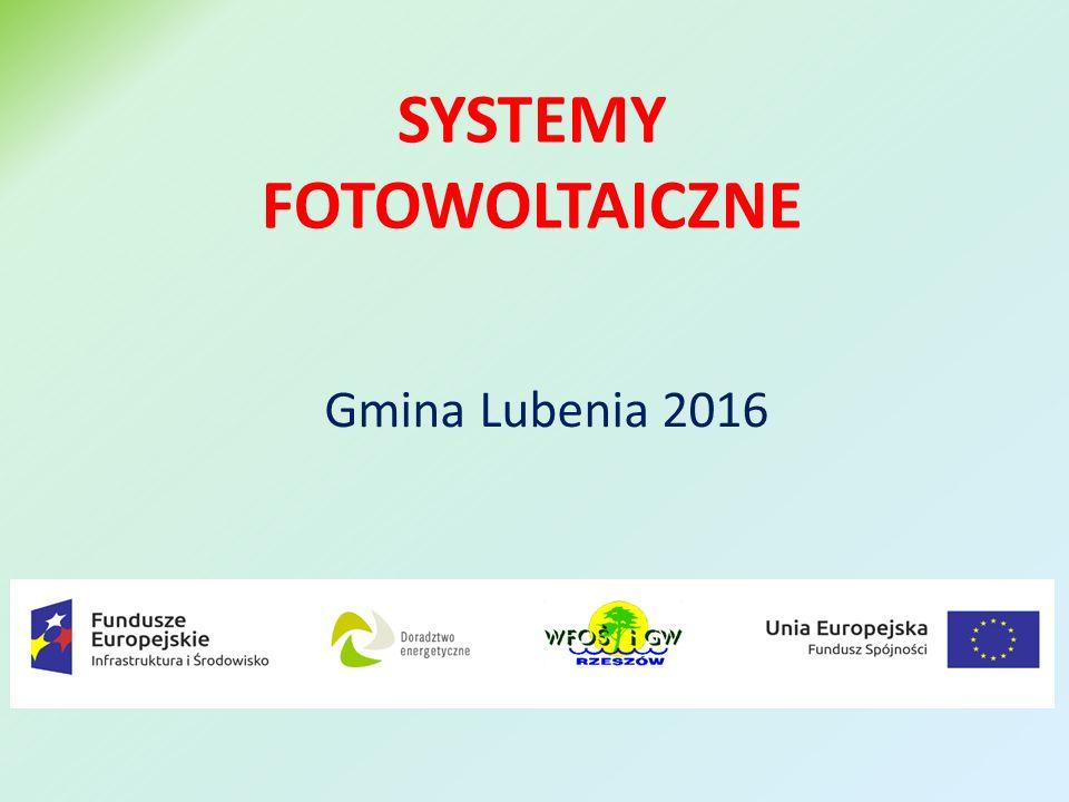SYSTEMY FOTOWOLTAICZNE Gmina Lubenia 2016