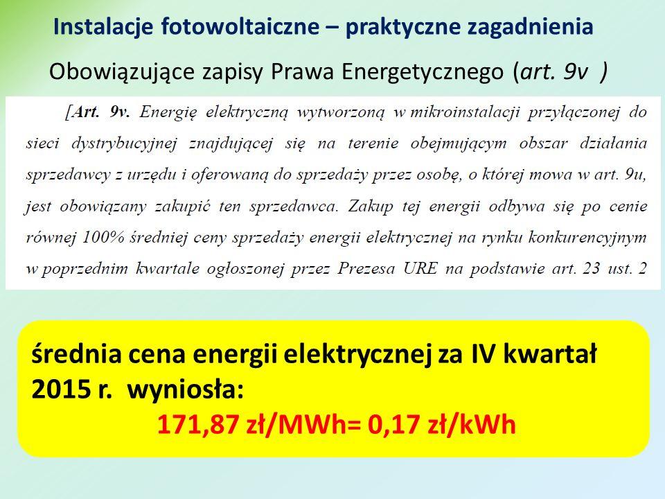 Instalacje fotowoltaiczne – praktyczne zagadnienia Obowiązujące zapisy Prawa Energetycznego (art.