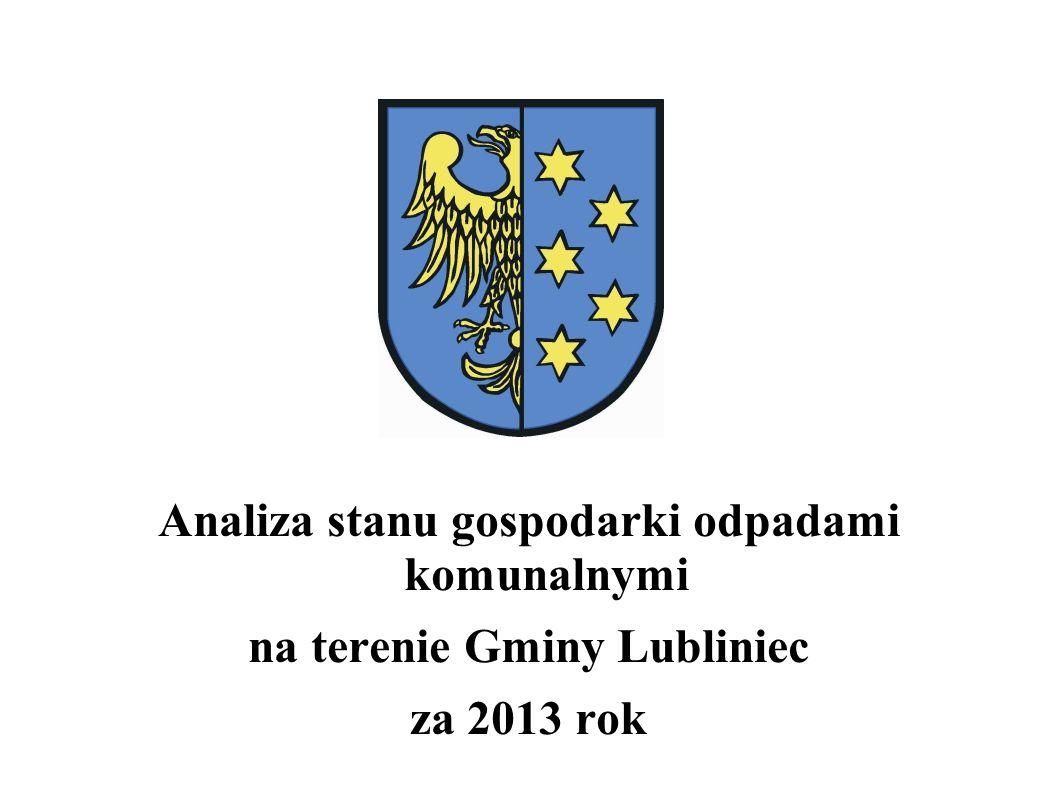 Analiza stanu gospodarki odpadami komunalnymi na terenie Gminy Lubliniec za 2013 rok