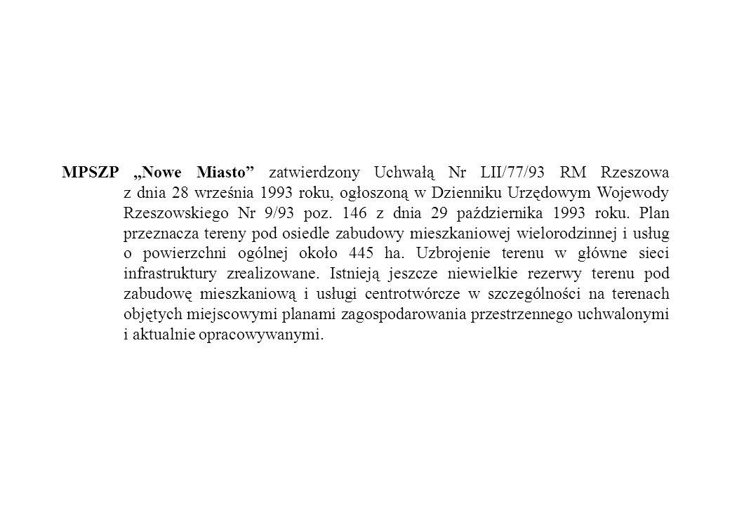 """MPSZP """"Nowe Miasto zatwierdzony Uchwałą Nr LII/77/93 RM Rzeszowa z dnia 28 września 1993 roku, ogłoszoną w Dzienniku Urzędowym Wojewody Rzeszowskiego Nr 9/93 poz."""