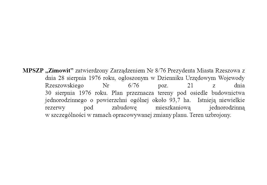 """MPSZP """"Zimowit zatwierdzony Zarządzeniem Nr 8/76 Prezydenta Miasta Rzeszowa z dnia 28 sierpnia 1976 roku, ogłoszonym w Dzienniku Urzędowym Wojewody Rzeszowskiego Nr 6/76 poz."""