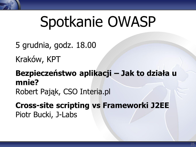 Spotkanie OWASP 5 grudnia, godz. 18.00 Kraków, KPT Bezpieczeństwo aplikacji – Jak to działa u mnie.