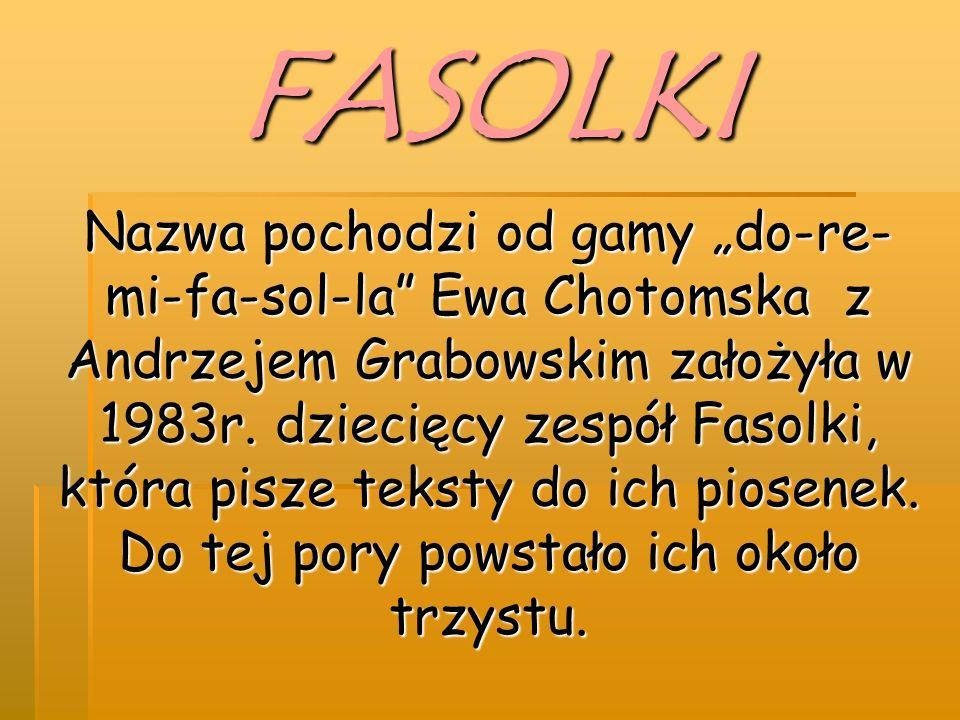 """Nazwa pochodzi od gamy """"do-re- mi-fa-sol-la Ewa Chotomska z Andrzejem Grabowskim założyła w 1983r."""